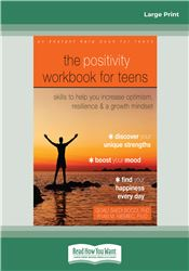 The Positivity Workbook for Teens
