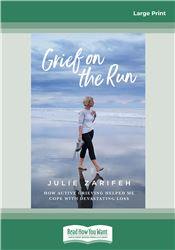 Grief on the Run
