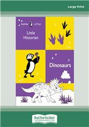 Historian: Dinosaurs