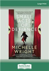 Small Acts of Defiance