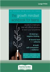 The Growth Mindset Workbook for Teens