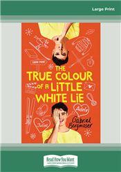 The True Colour of a Little White Lie