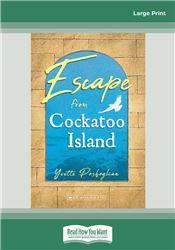 My Australian Story: Escape from Cockatoo Island