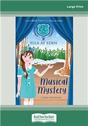 Ella at Eden #3 Musical Mystery