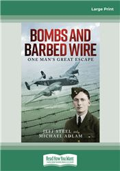 Bombs and Barbed Wire