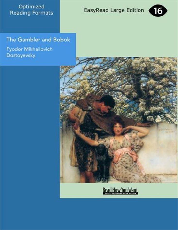 The Gambler and Bobok