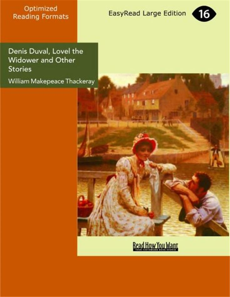 Denis Duval, Lovel the Widower and Other Stories