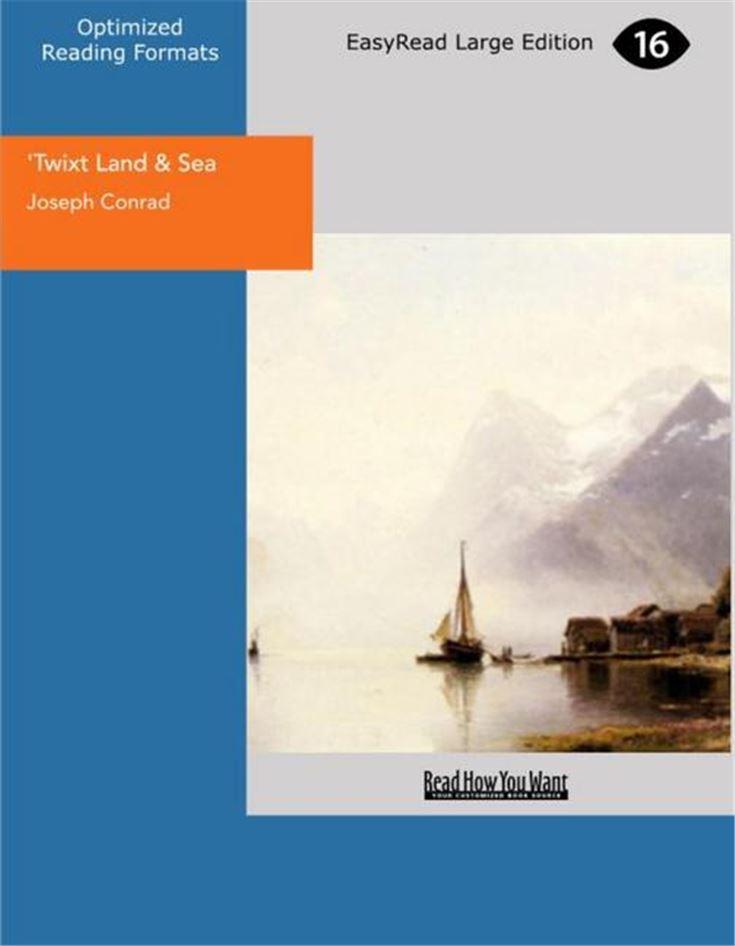 Twixt Land & Sea