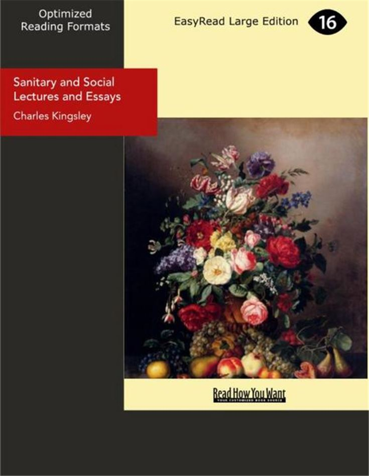 Sanitary and Social Lectures and Essays