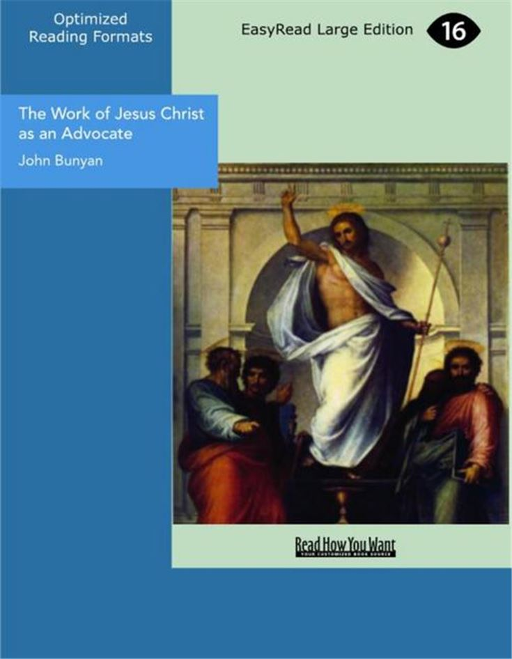 The Work of Jesus Christ as an Advocate