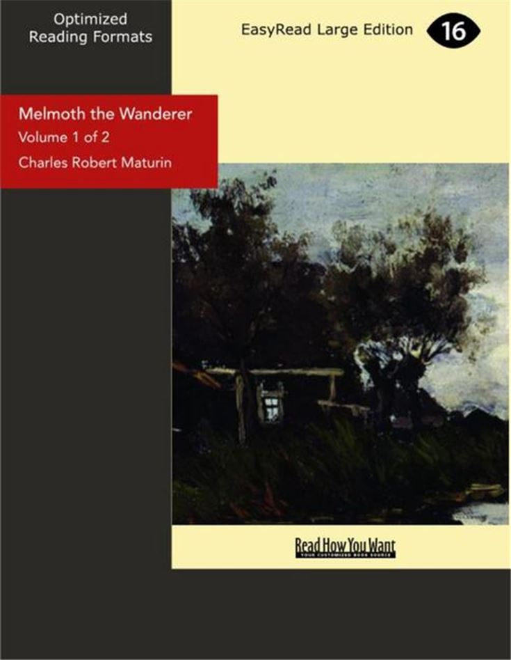Melmoth The Wanderer: A Tale