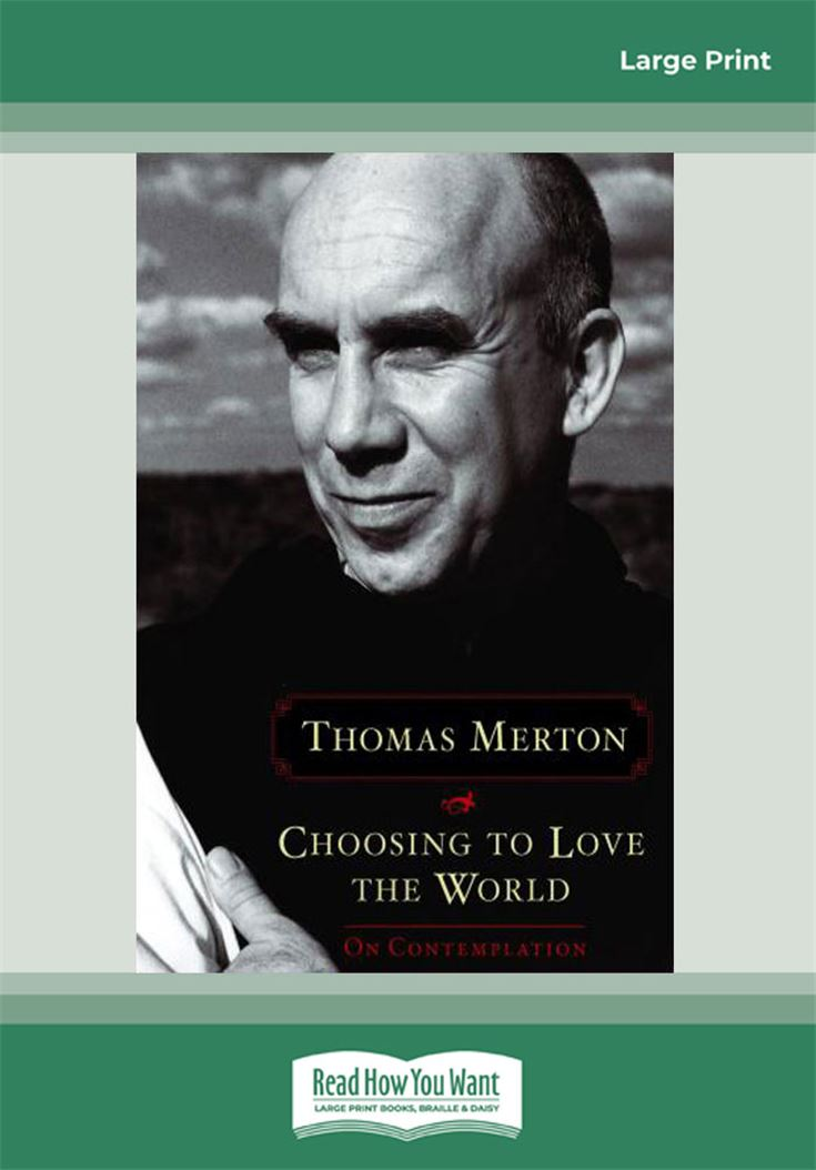 Choosing to Love the World