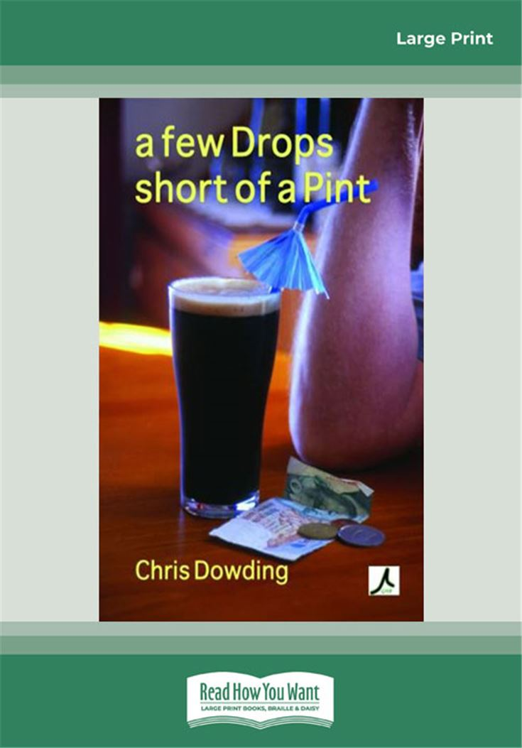 A Few Drops Short of a Pint