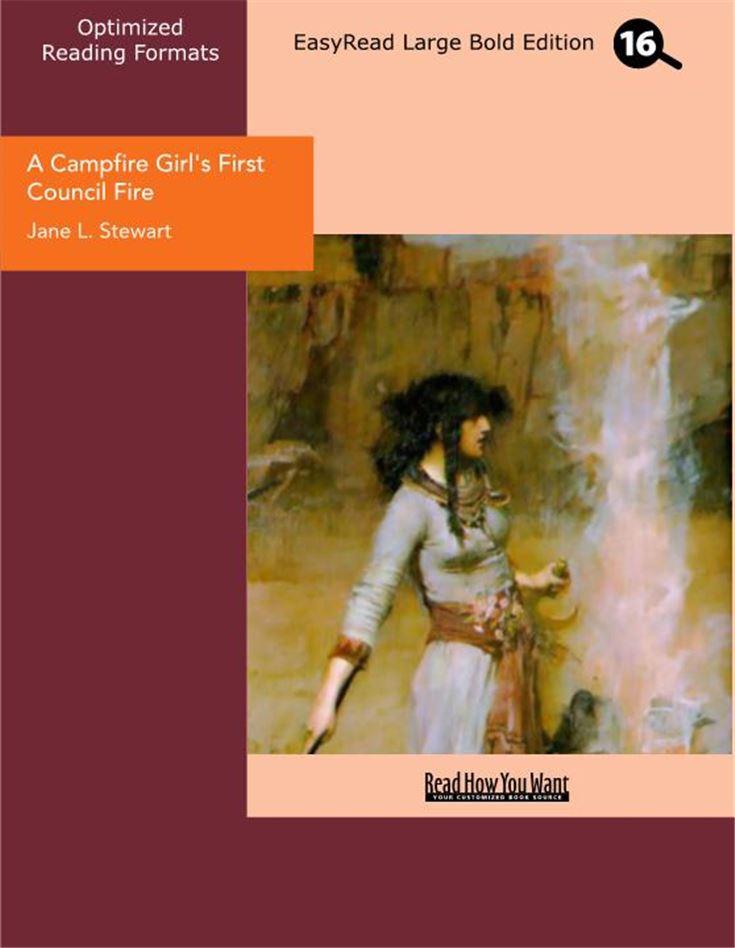 A Campfire Girl's First Council Fire