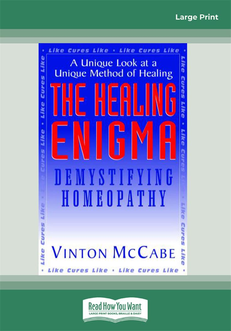 The Healing Enigma: Demystifying Homeopathy