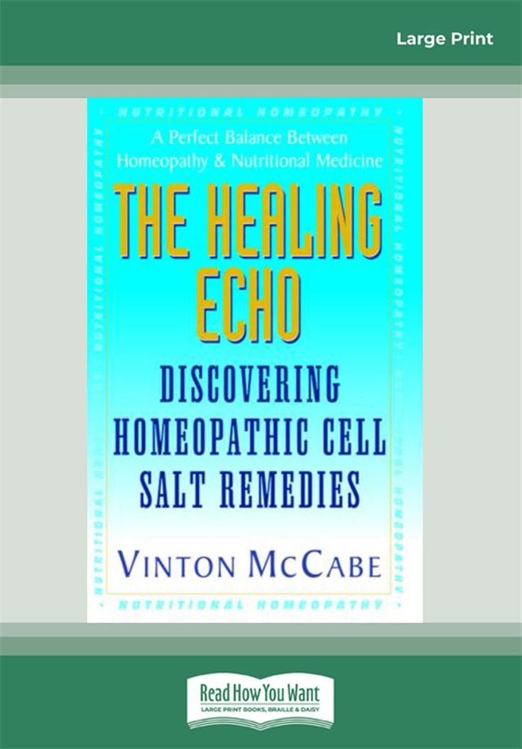 The Healing Echo: Discovering Homeopahic Cell Salt Remedies