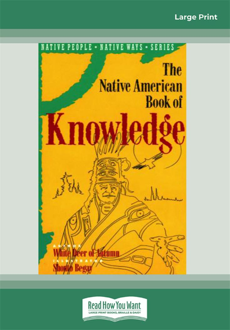 The Native American Book of Knowledge