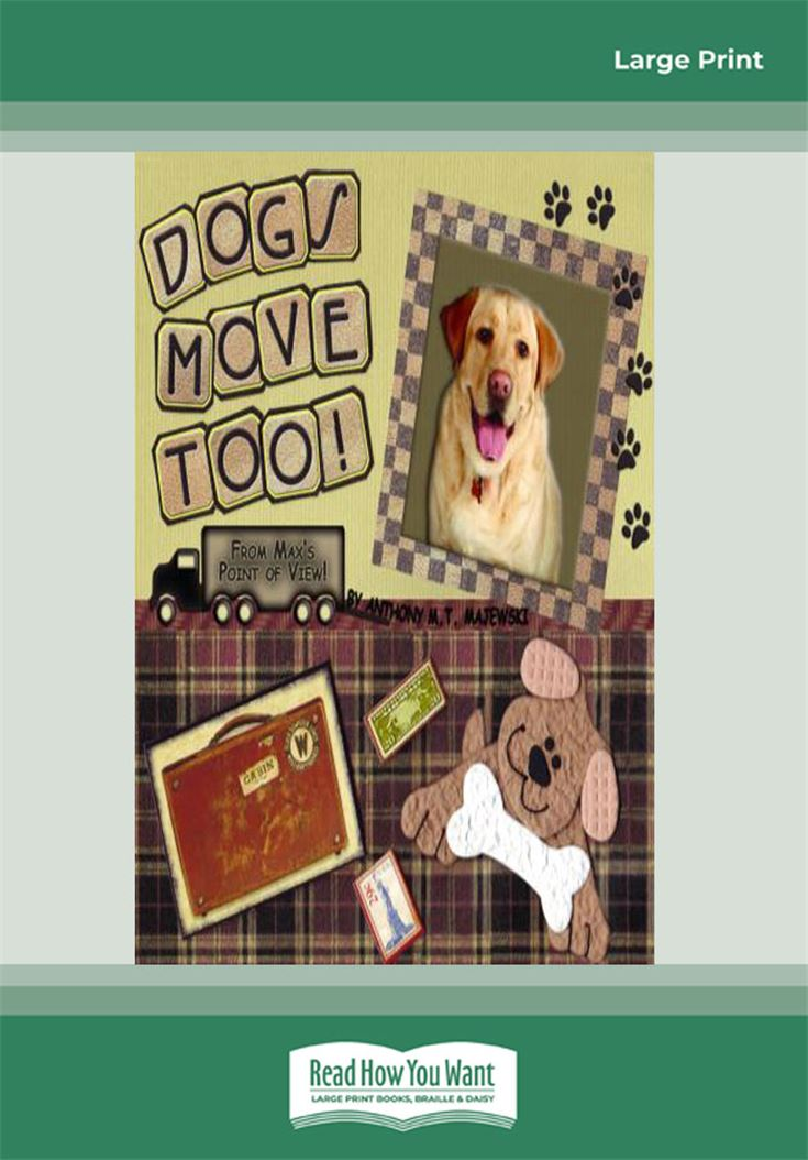 Dogs Move Too!