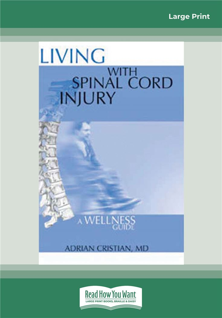 Living with Spinal Cord Injury