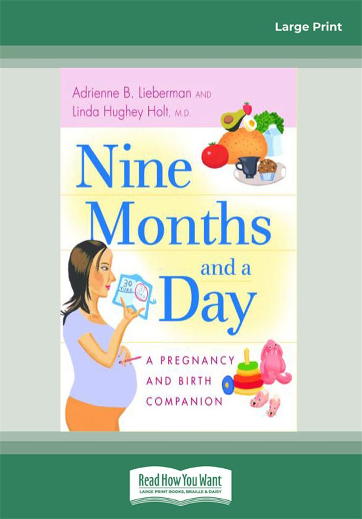 Nine Months and a Day