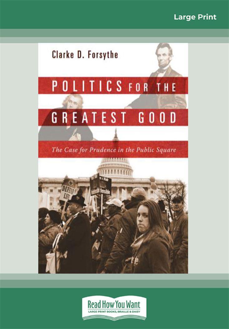 Politics for the Greatest Good