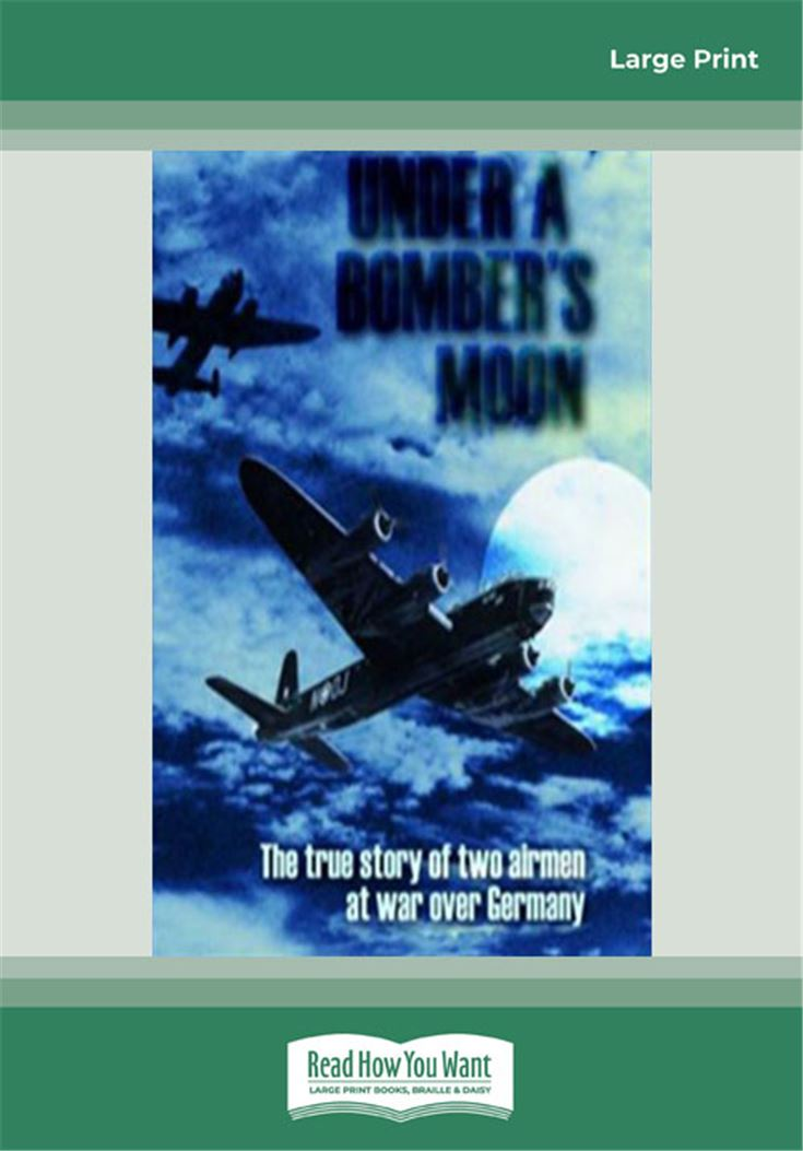 Under a Bomber's Moon