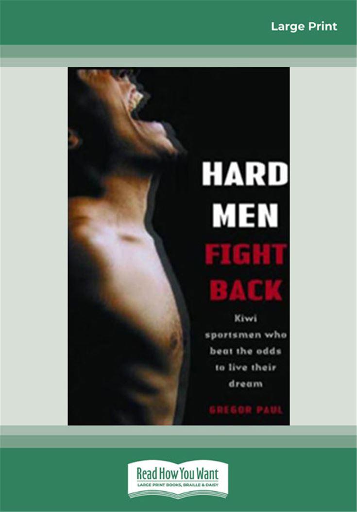 Hard Men Fight Back