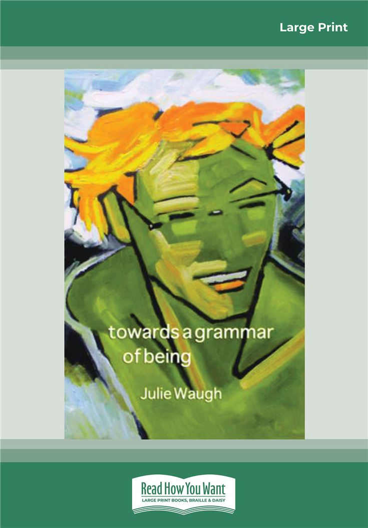 Towards a Grammar of Being