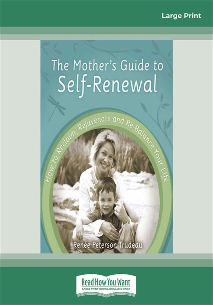 The Mother's Guide to Self-Renewal