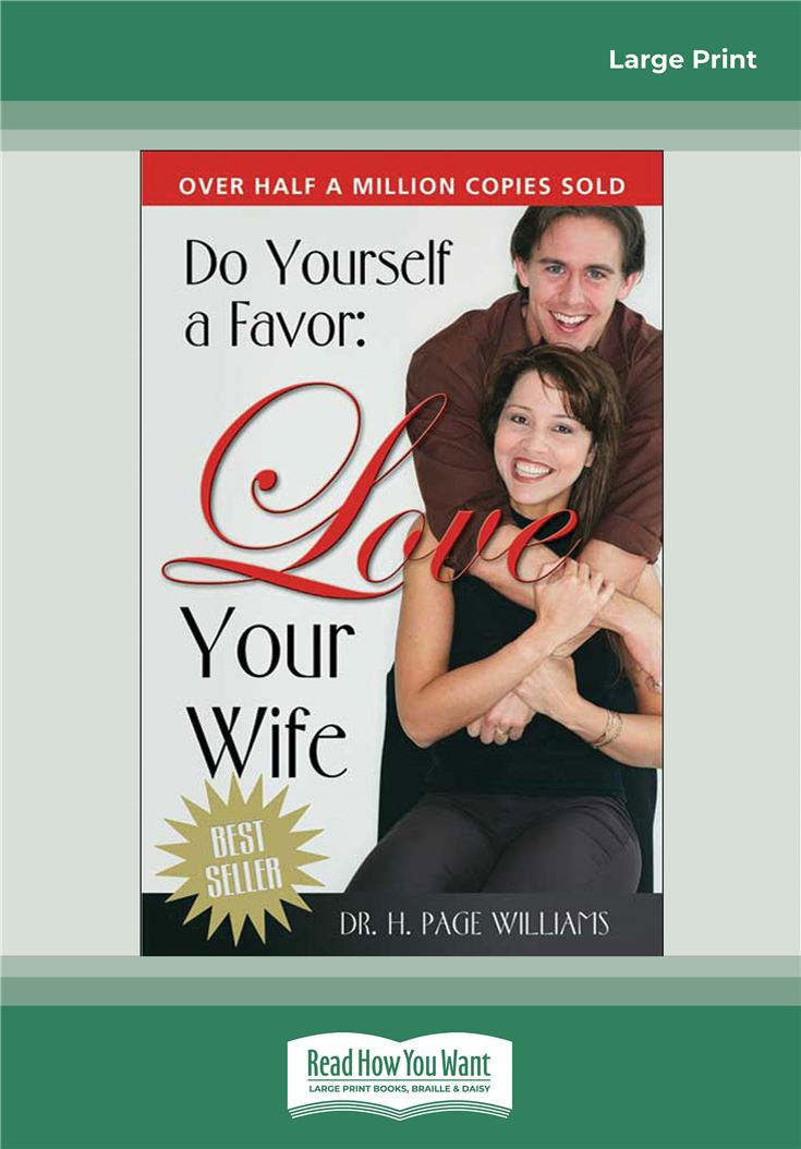 Do Yourself a Favor, Love Your Wife