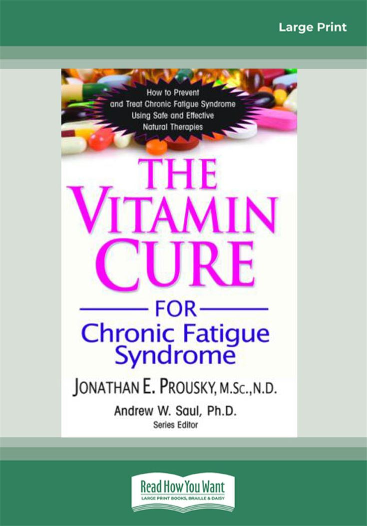 The Vitamin Cure for Chronic Fatigue Syndrome