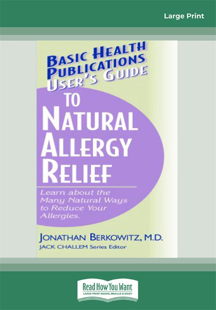 User's Guide to Natural Allergy Relief