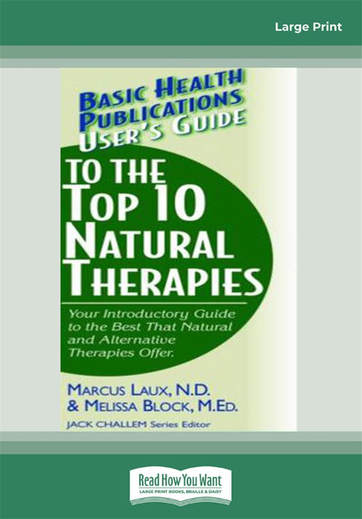 User's Guide to the Top 10 Natural Therapies