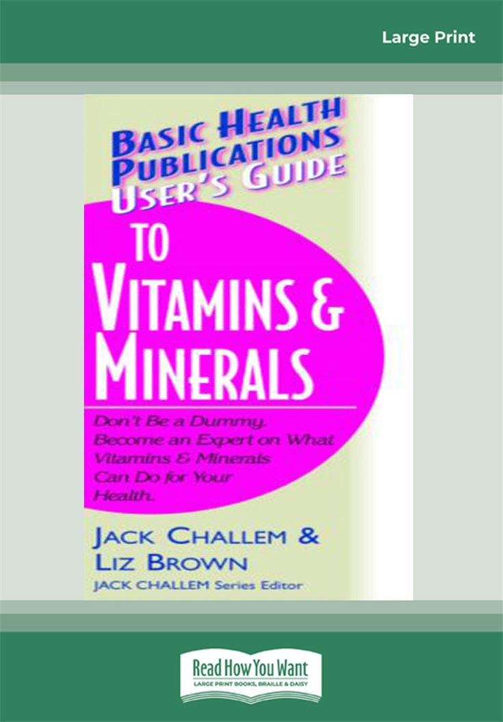 User's Guide to Vitamins & Minerals
