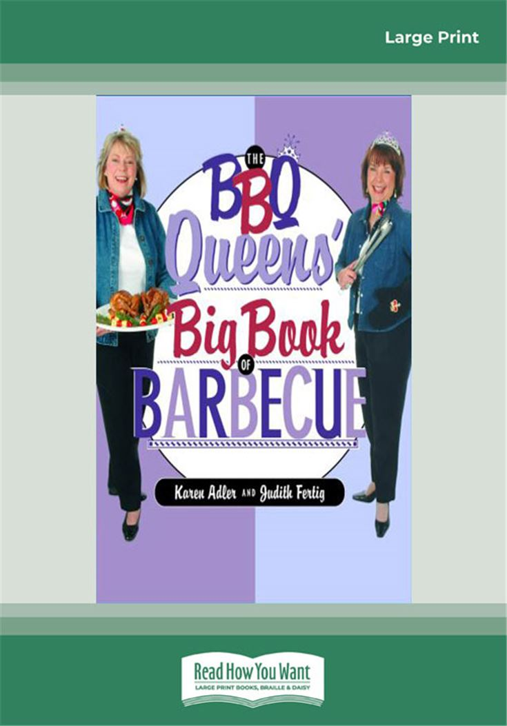 The Bbq Queens' Big Book Of Barbecue