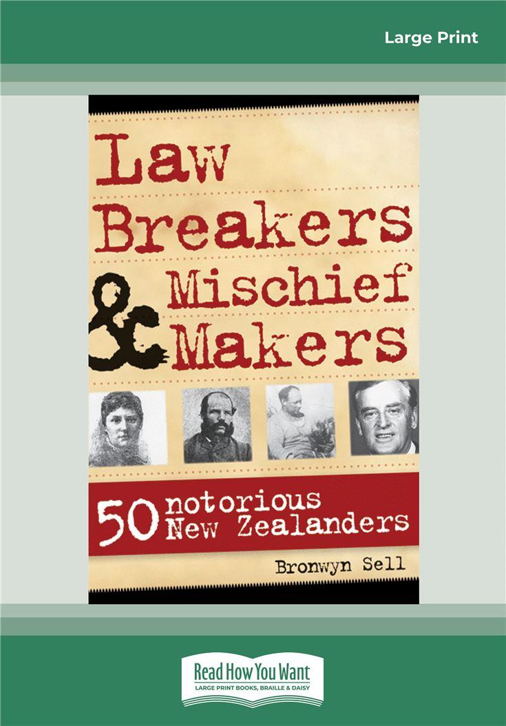 Law Breakers & Mischief Makers