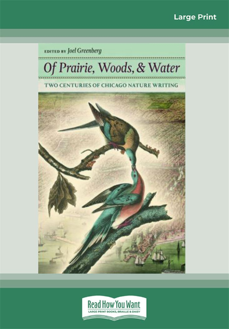 Of Prairie, Woods, and Water