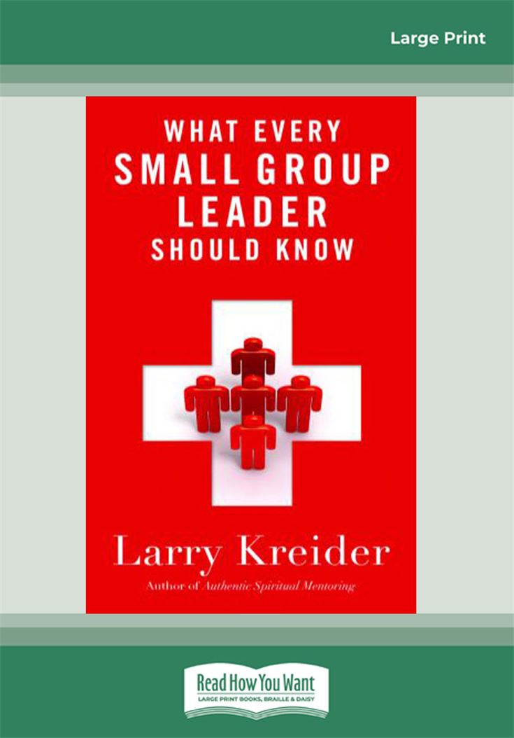 What Every Small-Group Leader Should Know
