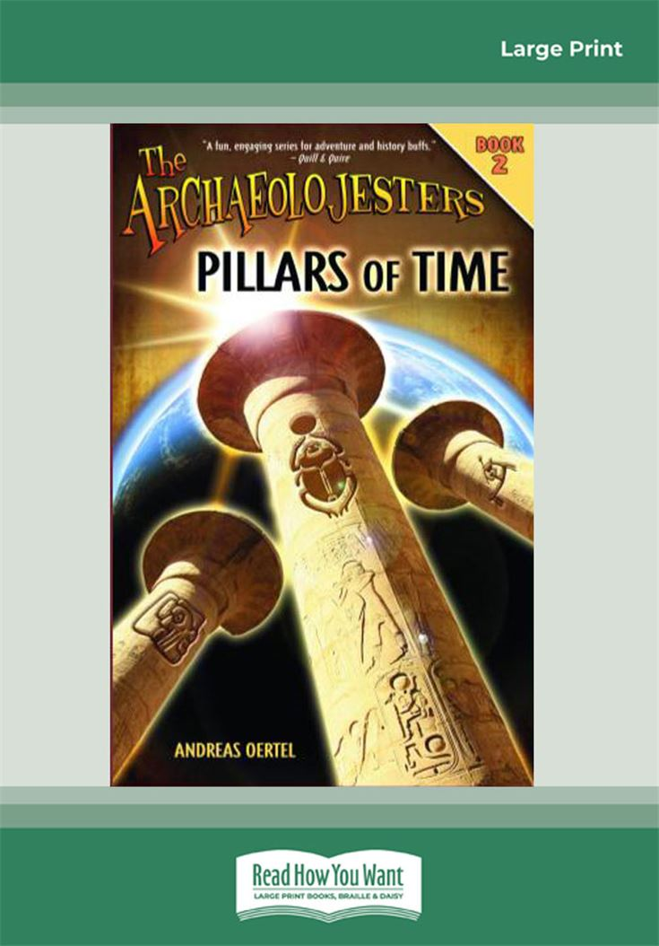 The Archaeolojesters, Book 2: Pillars of Time