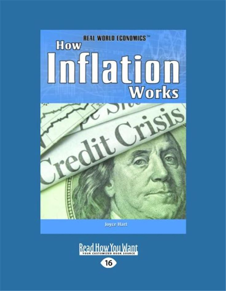 How Inflation Works (Real World Economics)