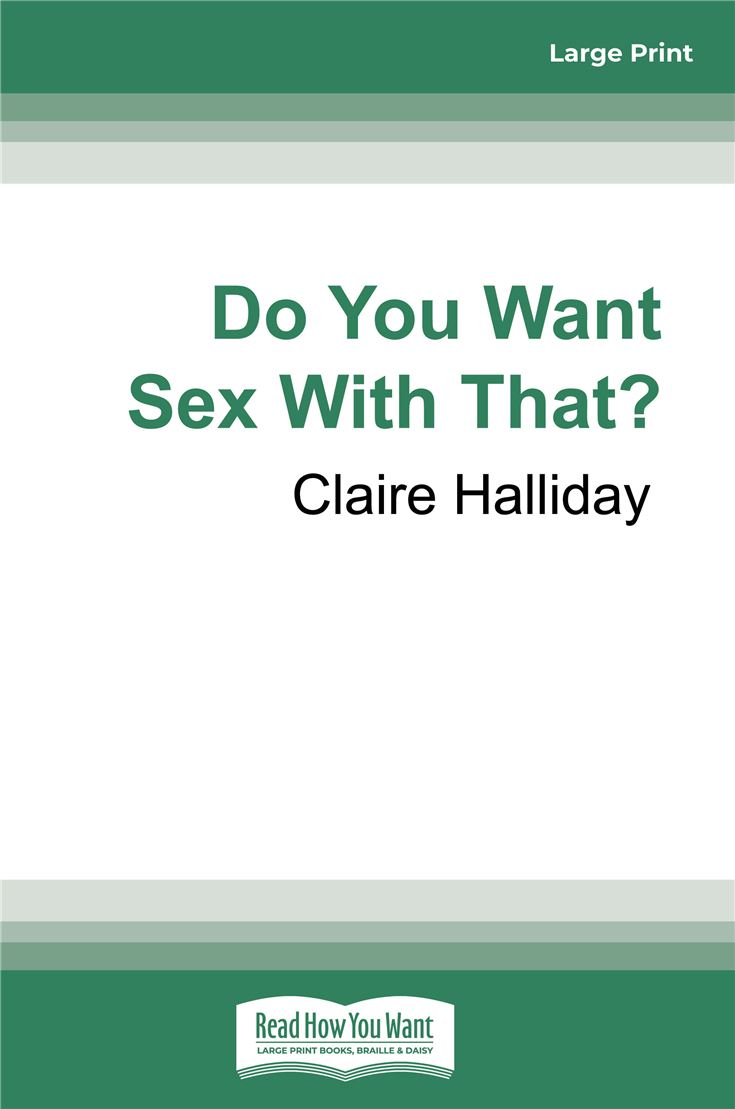 Do You Want Sex With That?