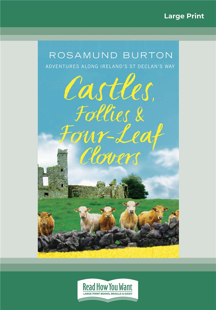 Castles, Follies and Four-Leaf Clovers