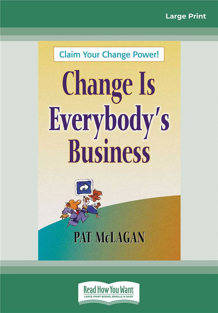 Change Is Everybody's Business