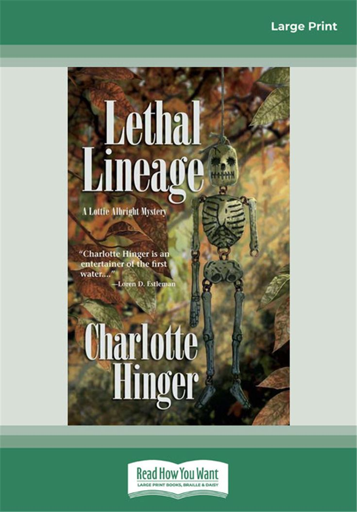 Lethal Lineage (Lottie Albright Mysteries)