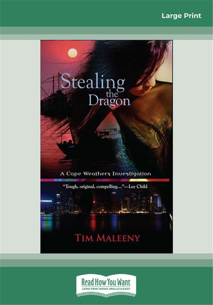 Stealing the Dragon (The Cape Weathers Investigations)