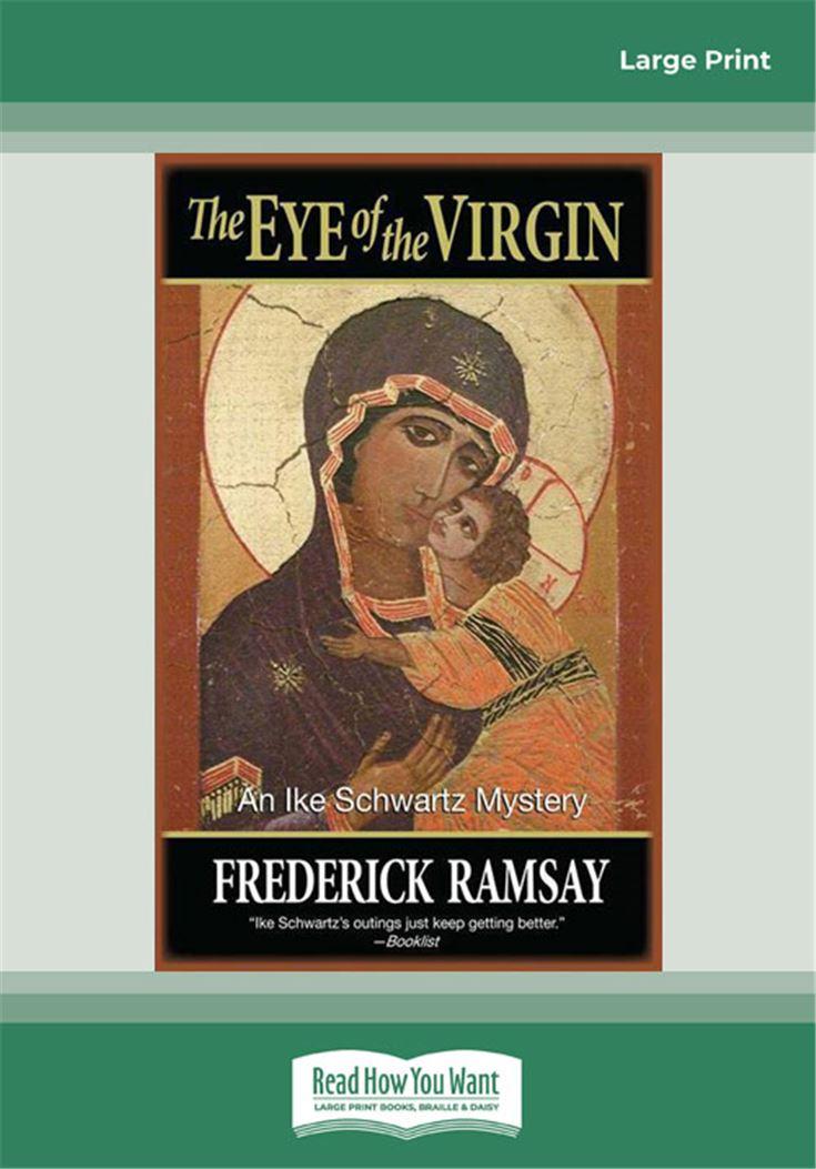 The Eye of the Virgin (Ike Schwartz Mystery)