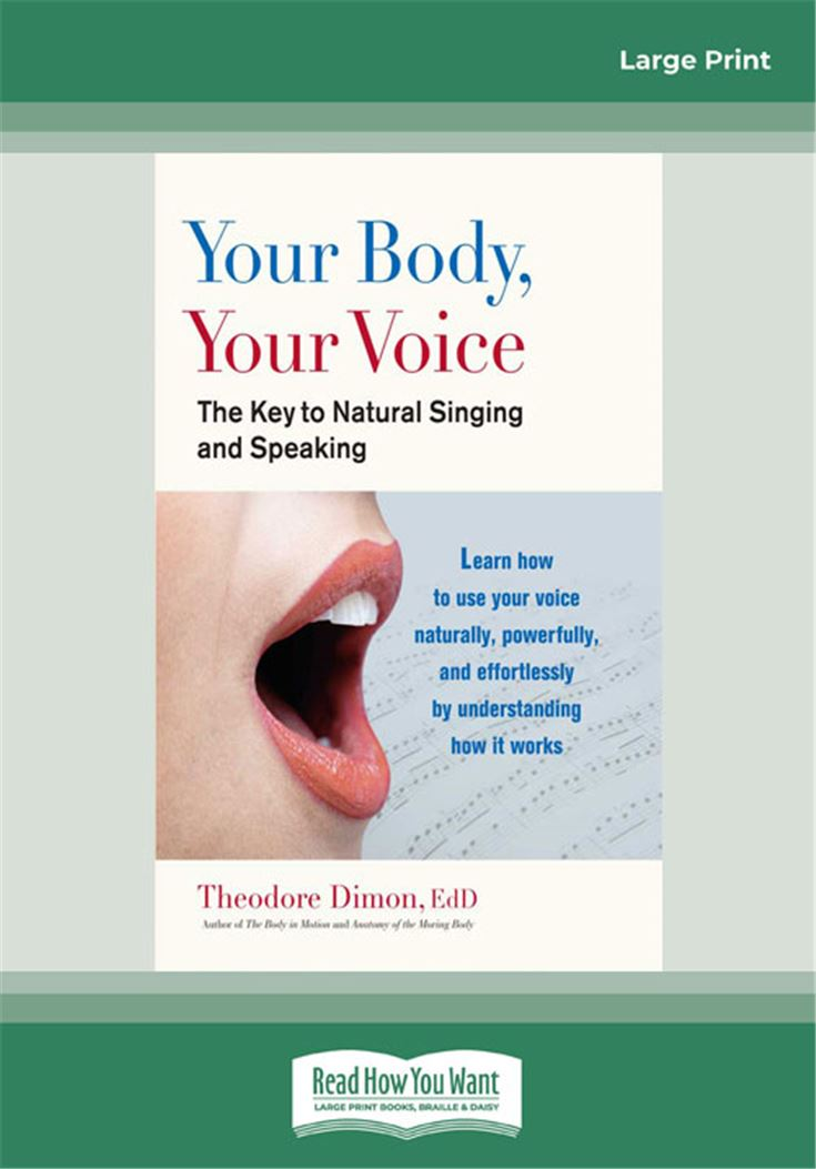 Your Body, Your Voice: