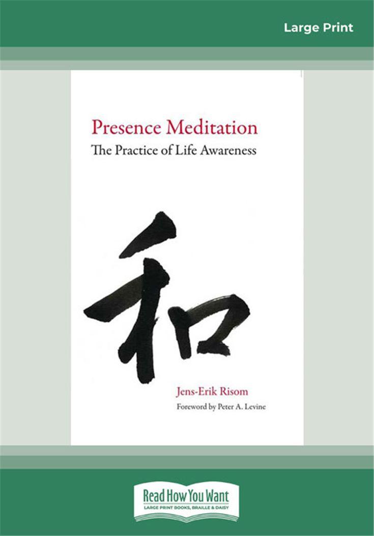 Presence Meditation: