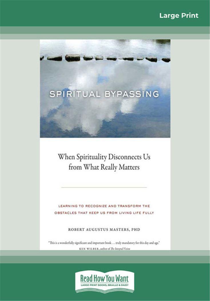 Spiritual Bypassing: