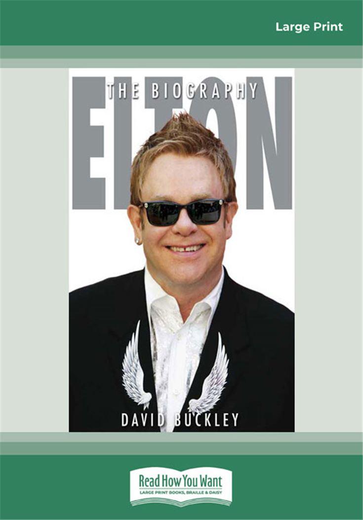 Elton: The Biography